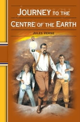 Journey to the Centre of the Earth: Hinkler Illustrated Classics ebook by Jules Verne