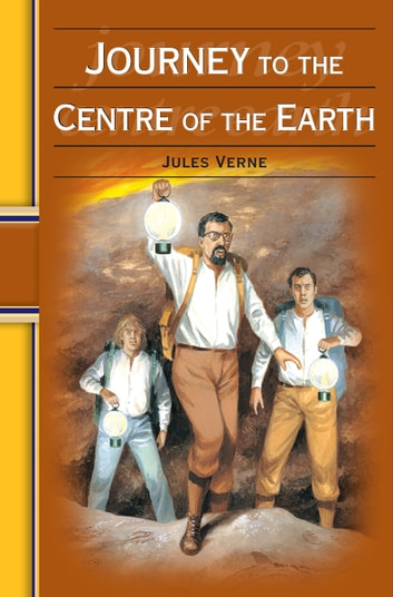 Journey to the Centre of the Earth: Hinkler Illustrated Classics 電子書 by Jules Verne