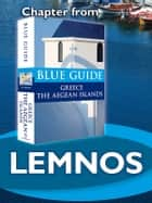 Lemnos - Blue Guide Chapter ebook by Nigel McGilchrist