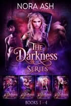 Darkness - The Complete Series ebook by