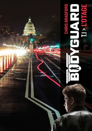 Bodyguard (Tome 1) - L'otage eBook by Chris Bradford