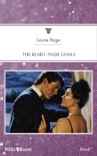 The Ready-Made Family ebook by Laurie Paige