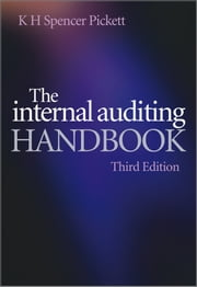 The Internal Auditing Handbook ebook by K. H. Spencer Pickett