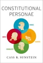 Constitutional Personae ebook by Cass R. Sunstein