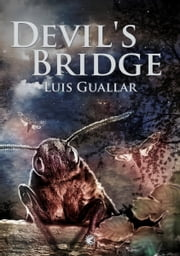 The Devil's Bridge ebook by Luis Guallar,Tyrannosaurus Books