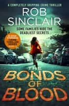 The Bonds of Blood ebook by Rob Sinclair