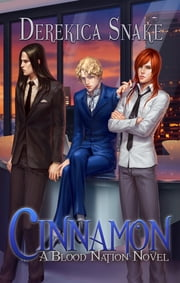 Cinnamon (Yaoi) - Volume 3 ebook by Derekica Snake