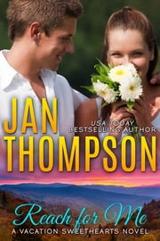 Reach for Me - Autumn Retreat in the Great Smoky Mountains... A Christian Romance Novel with Suspense ebook by Jan Thompson