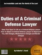 Duties of A Criminal Defense Lawyer ebook by Roberto T. Rand