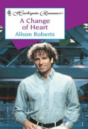 A Change of Heart ebook by Alison Roberts