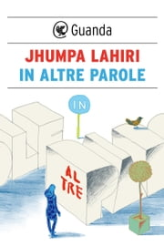 In altre parole ebook by Jhumpa Lahiri