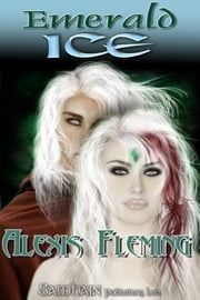 Emerald Ice ebook by Alexis Fleming