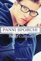 Panni sporchi ebook by Heidi Cullinan