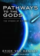 Pathways to the Gods: The Stones of Kiribati ebook by