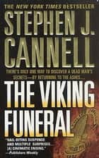 The Viking Funeral - A Shane Scully Novel ebook by Stephen J. Cannell