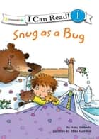 Snug as a Bug ebook by Amy E. Imbody, Mike Gordon