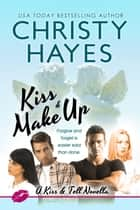 Kiss & Make Up ebook by Christy Hayes