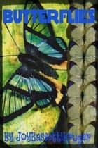 Butterflies ebook by Joy Bassetti Kruger
