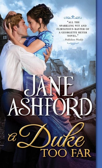 A Duke Too Far ebook by Jane Ashford
