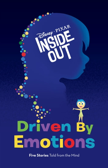 Inside Out: Driven by Emotions ebook by Elise Allen,Disney Book Group