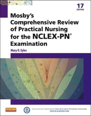 Mosby's Comprehensive Review of Practical Nursing for the NCLEX-PN® Exam ebook by Mary O. Eyles