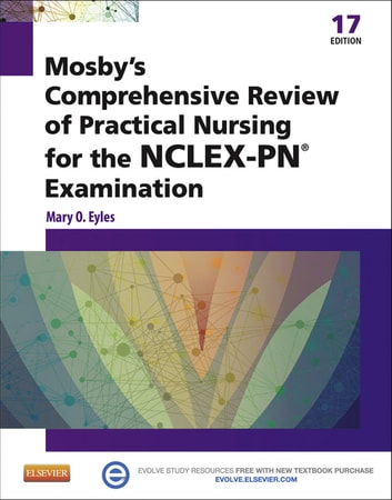 Mosby S Comprehensive Review Of Practical Nursing For The NCLEX PN Exam E Book