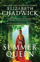 The Summer Queen ebook by Elizabeth Chadwick