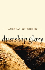 Dustship Glory ebook by Andreas Schroeder, Don Kerr