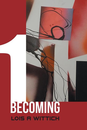1 Becoming ebook by Lois A Wittich