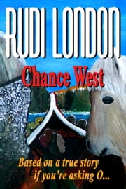 Chance West ebook by Rudi London