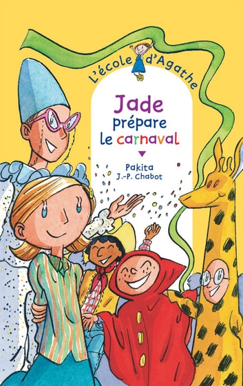 Jade prépare le carnaval ebook by Pakita