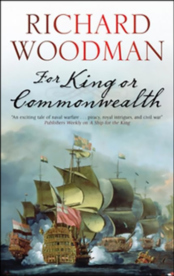 For King or Commonwealth eBook by Richard Woodman
