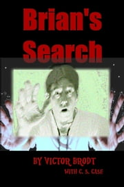Brian's Search ebook by Victor Brodt