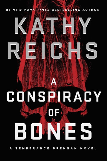 A Conspiracy of Bones 電子書 by Kathy Reichs