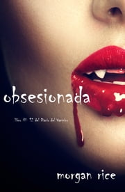 Obsesionada Ebook By Morgan Rice