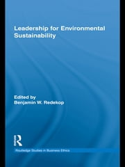 Leadership for Environmental Sustainability ebook by