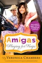 Amigas Playing for Keeps ebook by Veronica Chambers