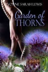 Garden Of Thorns ebook by Yvonne Sarah Lewis