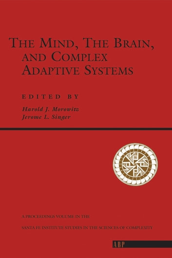 The mind the brain and complex adaptive systems ebook by harold j the mind the brain and complex adaptive systems ebook by harold j morowitz fandeluxe Images