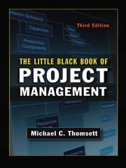 The Little Black Book of Project Management ebook by Michael Thomsett
