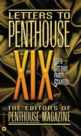 Letters to Penthouse XIX ebook by Penthouse International