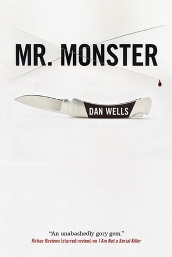 Mr. Monster ebook by Dan Wells