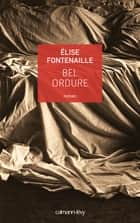 Bel ordure ebook by Elise Fontenaille