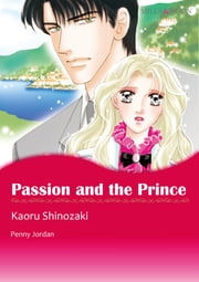 Passion and the Prince (Mills & Boon Comics) - Mills & Boon Comics ebook by Penny Jordan,Kaoru Shinozaki