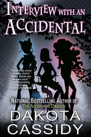 Interview With an Accidental ebook by Dakota Cassidy