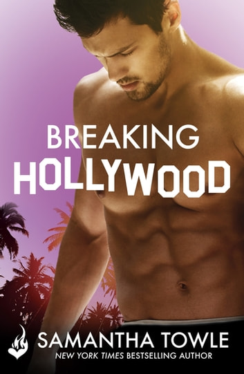 Breaking Hollywood ebook by Samantha Towle
