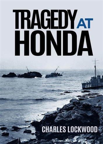 Tragedy At Honda (Annotated) ebook by Charles A. Lockwood