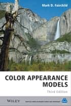 Color Appearance Models ebook by Mark D. Fairchild