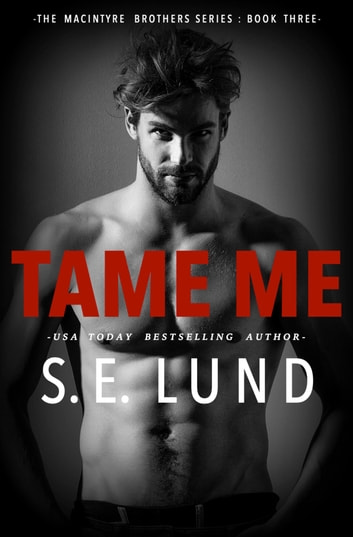 Tame Me ebook by S. E. Lund