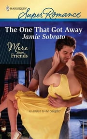 The One That Got Away ebook by Jamie Sobrato